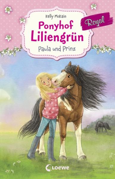Ponyhof Liliengrün Bd. 2 - Paula und Prinz