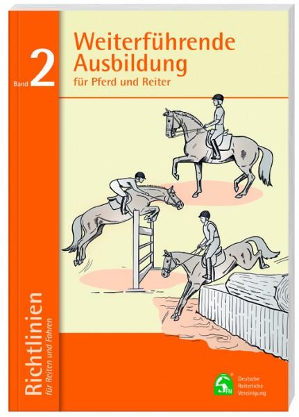 Richtlinien für Pferd u.Reiter Band 2 Weiterführende Ausbildung