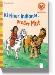 Kleiner Indianer - großer Mut