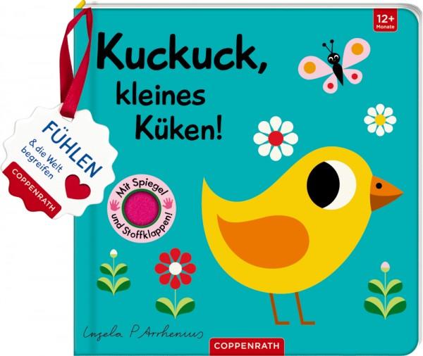 Mein Filz-Fühlbuch: Kuckuck, kleines Küken! (Fühlen&begreifen) Fühlen und die Welt begreifen
