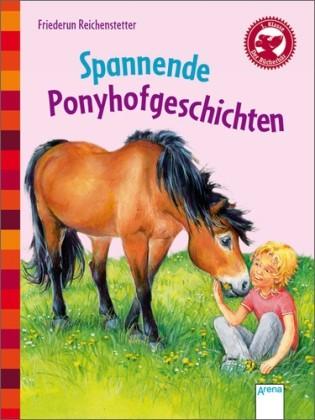 Spannende Ponyhofgeschichten