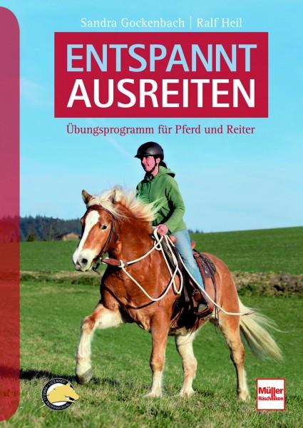 Entspannt ausreiten - Übungsprogramm für Pferd und Reiter