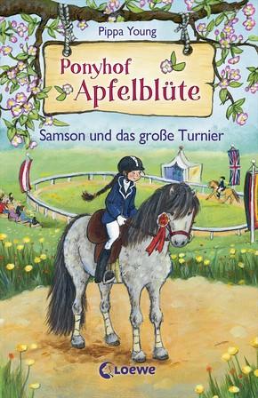 Ponyhof Apfelblüte - Samson und das große Turnier