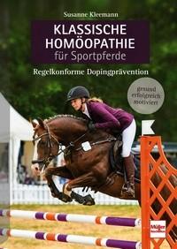 Klassische Homöopathie für Sportpferde - Regelkonforme Dopingprävention