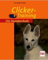 Die Hundeschule - Clicker-Training