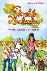 Ponyclub Löwenzahn (1). Wirbel um das Reitturnier Hörbuch