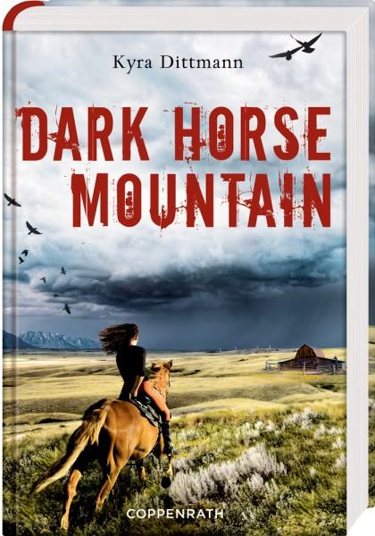 Dittmann: Dark Horse Mountain