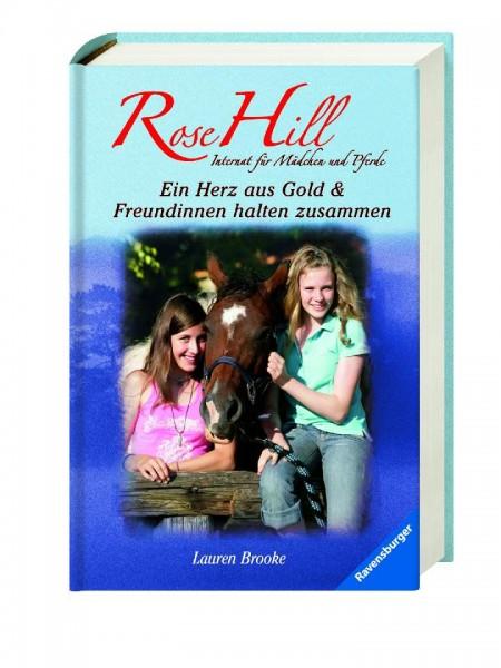 Rose Hill - Herz aus Gold & Freundinnen