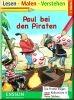 Lesen, malen, verstehen - Paul bei den Piraten