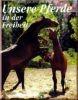 Unsere Pferde in der Freiheit