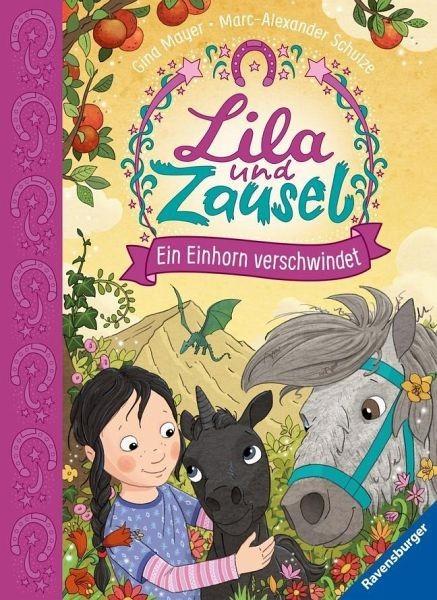 Lila und Zausel Bd. 3 - Ein Einhorn verschwindet