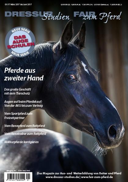 Dressur-Studien: Pferde aus 2. Hand (1/2017)