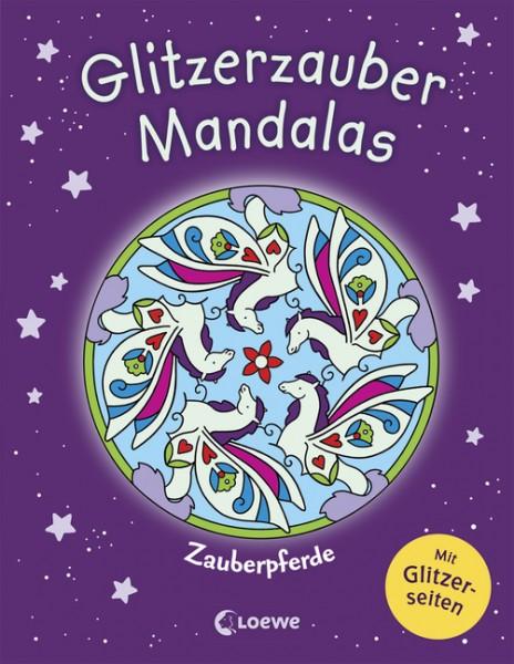 Glitzerzauber-Mandalas - Zauberpferde Malbuch