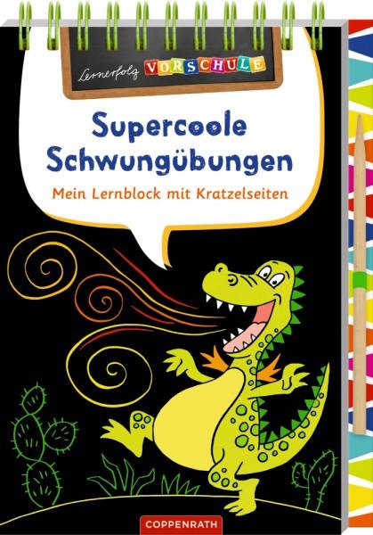 Lernerfolg Vorschule: Supercoole Schwungübungen Mein Lernblock mit Kratzelseiten