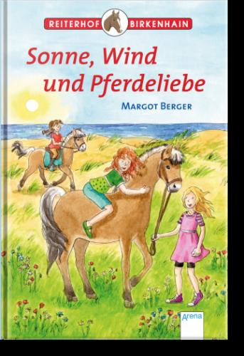 Reiterhof Birkenhain - Sonne, Wind und Pferdeliebe (SB)