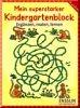 Mein superstarker Kindergartenblock