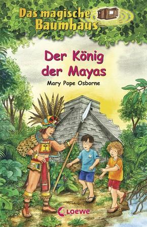 Das magische Baumhaus - Bd. 51 - Der König der Mayas