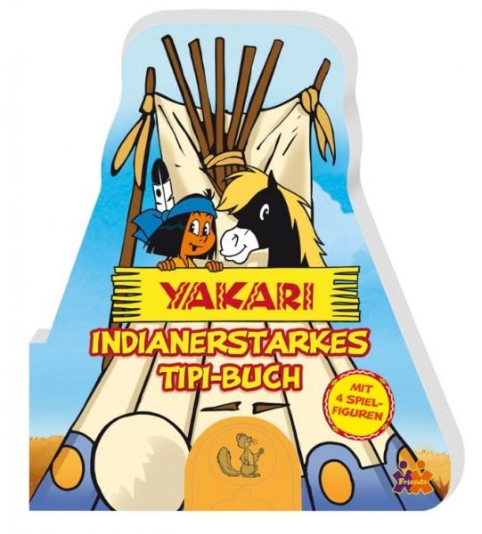 Yakari - Indianerstarkes Tipi-Buch