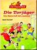 Die Torjäger - Eine Mannschaft hält zusammen