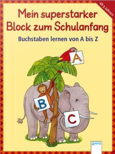 Superstarker Block Schulanfang: Buchstaben