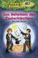 Das magische Baumhaus Bd. 48 – Das Geheimnis des Zauberkünstlers