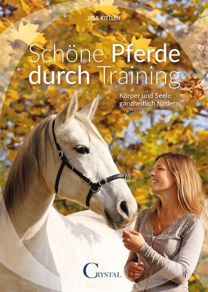 Kittler: Schöne Pferde durch Training