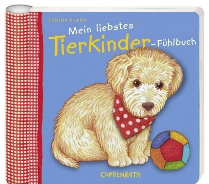 Mein liebstes Tierkinder-Fühlbuch