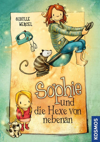 S. Wenzel: Sophie und die Hexe von nebenan