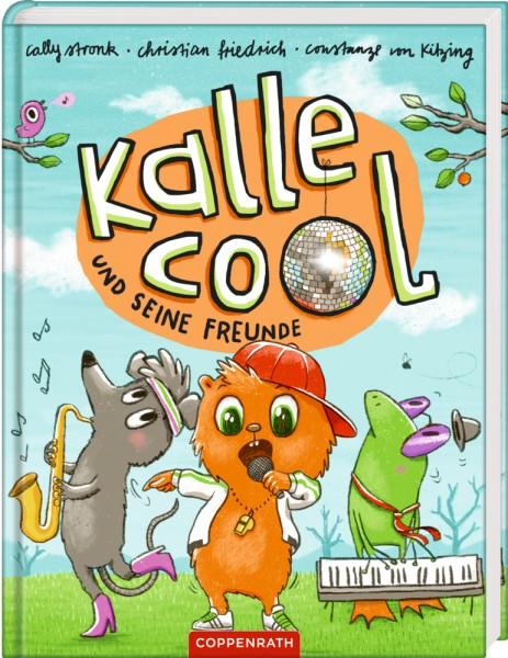 Kalli Cool und die Sache mit der Freundschaft