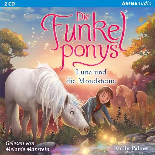 Die Funkelponys (3). Luna und die Mondsteine CDe