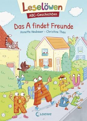 Leselöwen - ABC-Geschichten - Das A findet Freunde