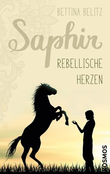 Saphir Bd.1 - Rebellische Herzen