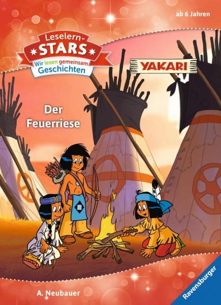Leselernstars Wir lesen gemeinsam Geschichten: Yakari Der Feuerriese