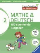 Mathe und Deutsch: 150 spannende Aufgaben, 2. Klasse