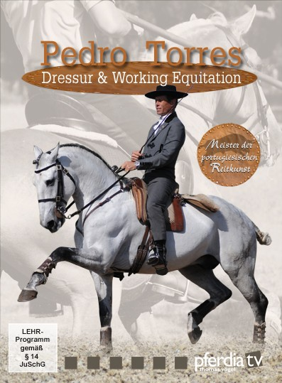 Pedro Torres – Dressur & Working Equitation DVD