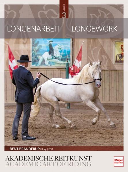 Longenarbeit in der Akademischen Reitkunst - Longework in die Academic Art of Riding