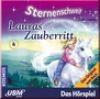 Sternenschweif CD 4 - Lauras Zauberritt