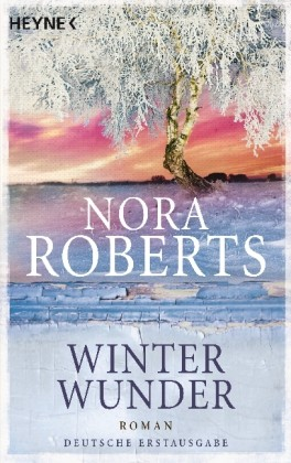 Nora Roberts: Winterwunder