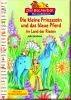 Die kleine Prinzessin und das blaue Pferd im Land der Riesen