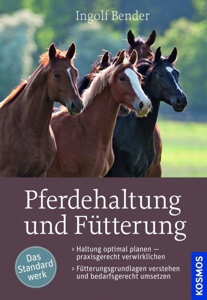 Bender: Pferdehaltung und Fütterung