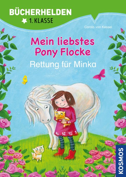 Mein liebstes Pony Flocke - Rettung für Minka