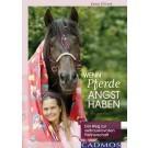 Wenn Pferde Angst haben