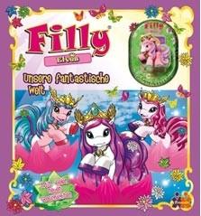 Filly Elves - Unsere fantastische Welt