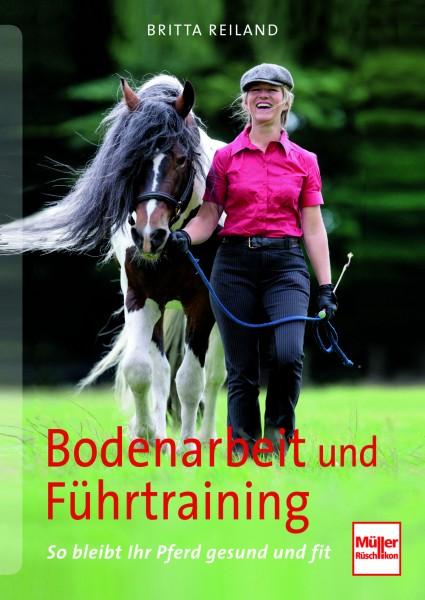 Bodenarbeit und Führtraining - So bleibt ihr Pferd gesund und fi
