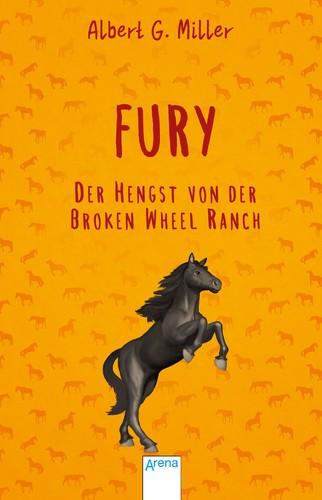 Miller: Fury - der Hengst der Broken Wheel Ranch