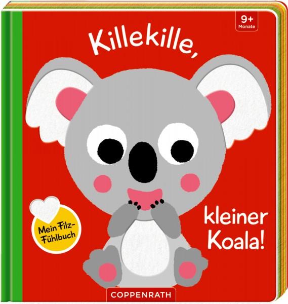 Mein Filz-Fühlbuch: killekille, kleiner Koala