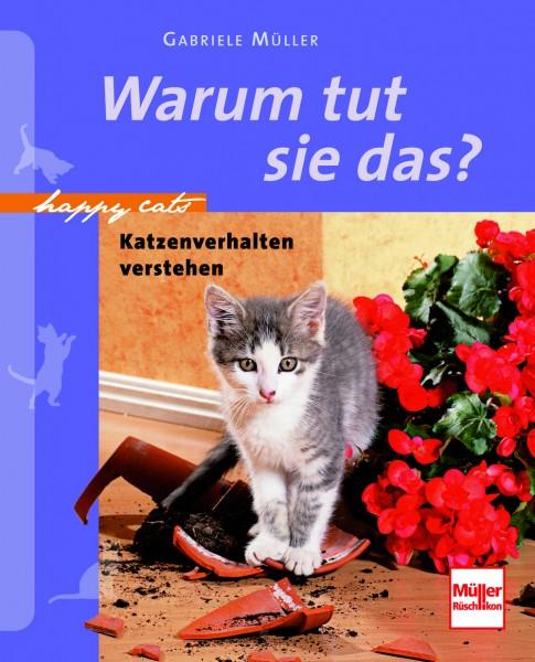 Katzenbuch - Warum tut sie das ?