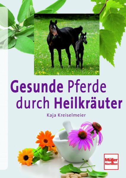 Kreiselmeier: Gesunde Pferde durch Heilkräuter