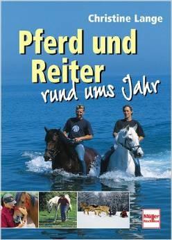 Pferd und Reiter rund ums Jahr