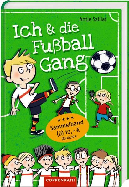 Ich & die Fußballgang - Fußballgeschichten (Sammelband)